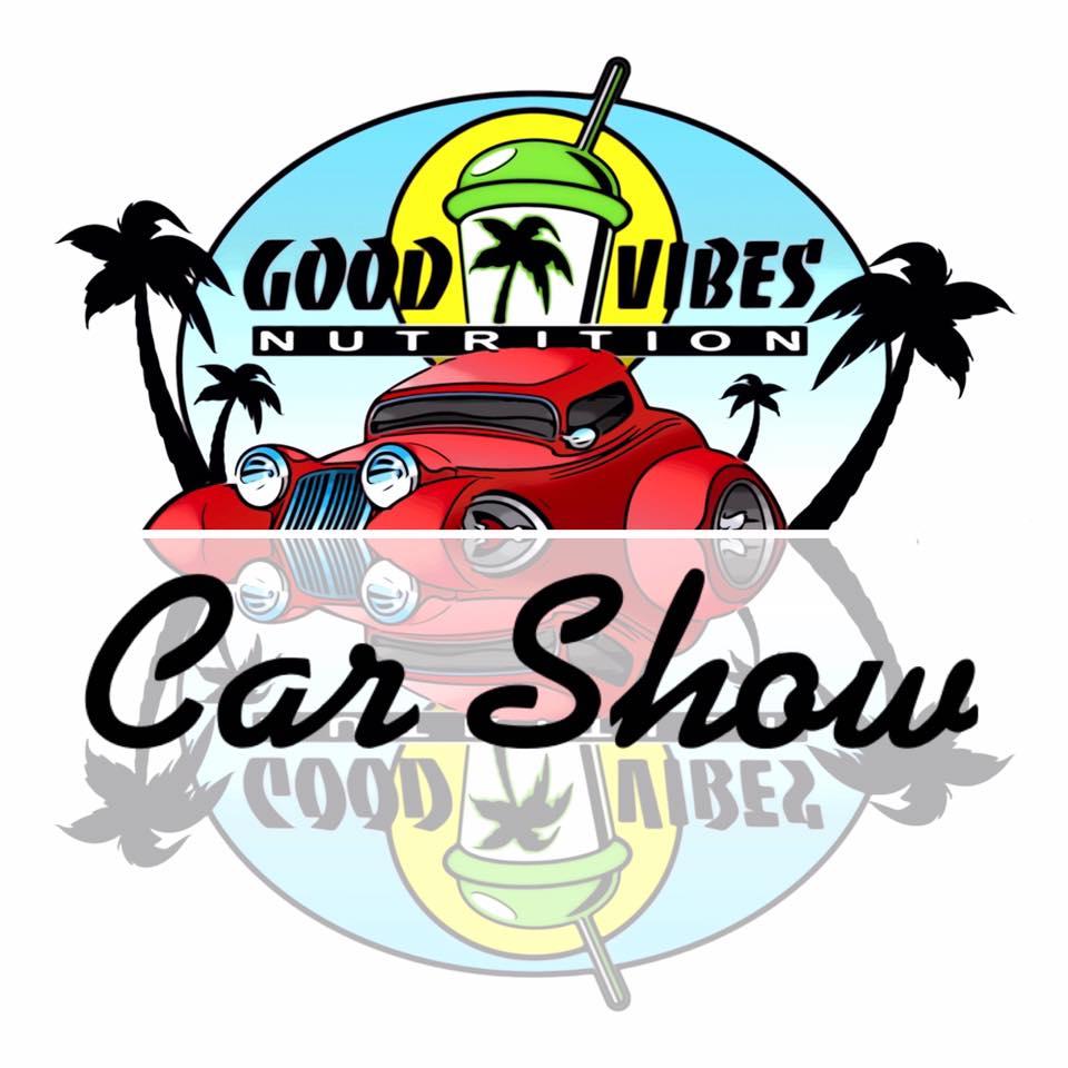 Good Vibes Nutrition Car Show
