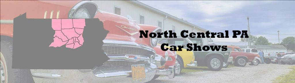 Car shows and car cruises this week in the North Central PA area