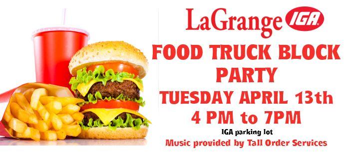 LaGrange IGA Food Truck Block Party