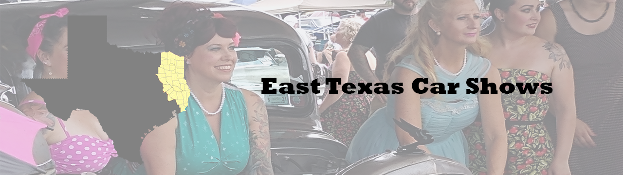 Car shows and car cruises this week in Beaumont TX, Tyler TX, Longview TX and East TX