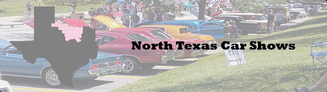 Car shows and car cruises this week in Dallas TX, Ft Worth TX, Wichita Falls TX and North TX