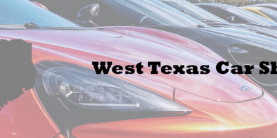 Car shows and car cruises this week in El Paso TX, Lubbock TX, Odessa TX and West TX